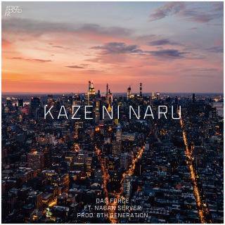 KAZE NI NARU (feat. NAGAN SERVER)