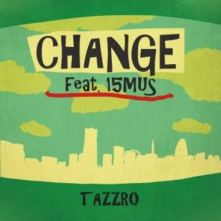 Change (feat. 15MUS)