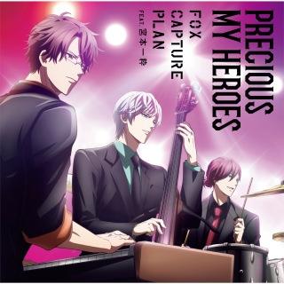 Precious My Heroes (feat. 宮本一粋)