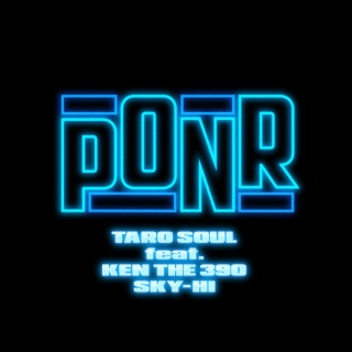 PONR (feat. KEN THE 390 & SKY-HI)