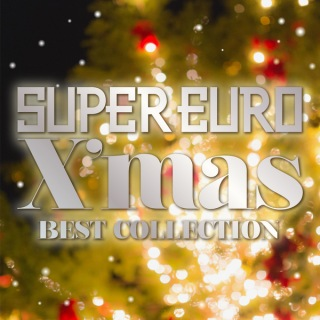 SUPER EURO X'mas BEST COLLECTION