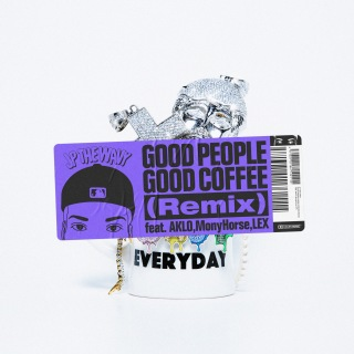 GOOD PEOPLE GOOD COFFEE (Remix) [feat. AKLO, MonyHorse & LEX]