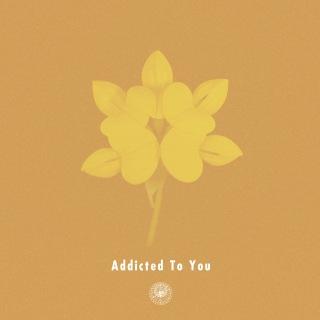 Addicted To You (feat. Nao Kawamura)