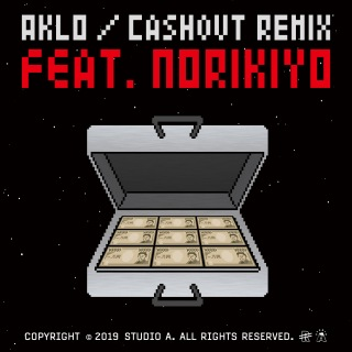 Cash Out (Remix) [feat. NORIKIYO]