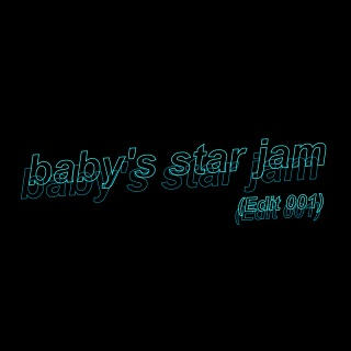 baby's star jam (Edit 001) (24bit/48kHz)