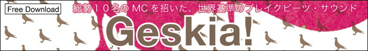 Geskia! 『President IDM』 インタビュー by 西澤裕郎