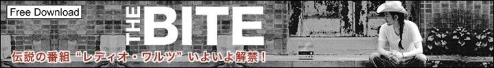 THE BITE『RADIO WALTZ』 インタビュー by 渡辺裕也