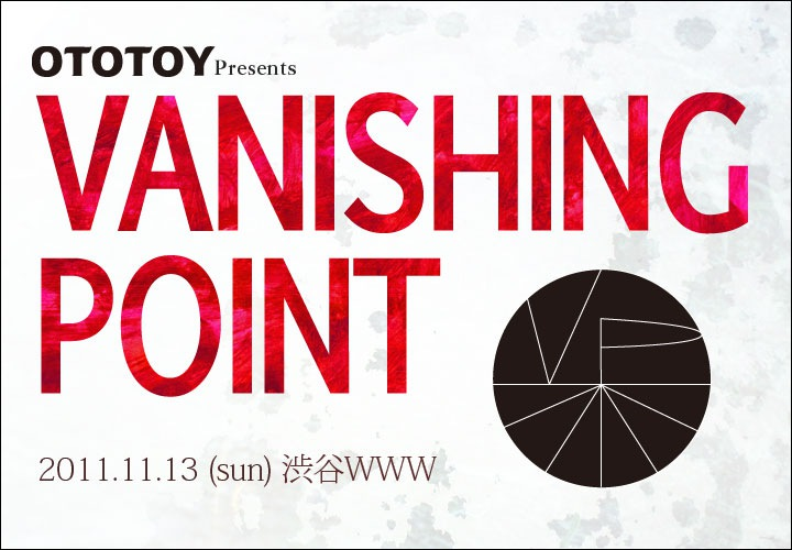 OTOTOY presents VANISHING POINT Vol.1