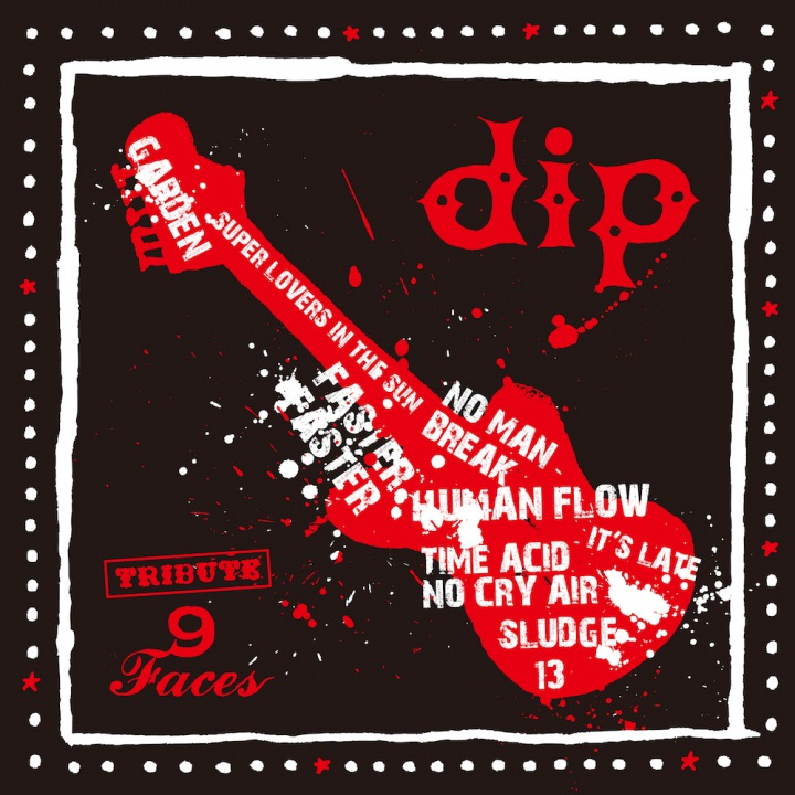 『dip tribute ~9faces~』ヤマジカズヒデインタビュー