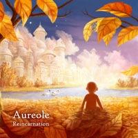 Aureoleが2年振りのニュー・アルバム『Reincarnation』をリリース。先行フリー・ダウンロード開始!