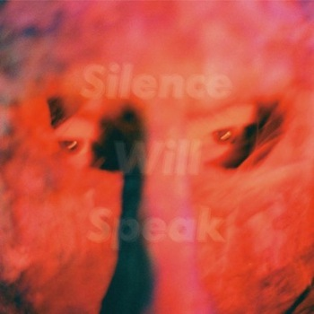 【REVIEW】『Silence Will Speak』に見える、未来まで響く歪みと叫び