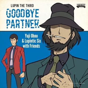 【REVIEW】ルパン三世最新作のテレビスペシャル放送とともにYuji Ohno & Lupintic Sixの最新作がリリース