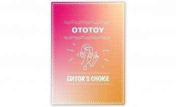 OTOTOY EDITOR'S CHOICE Vol.20 6月は終わっちゃいましたけど…