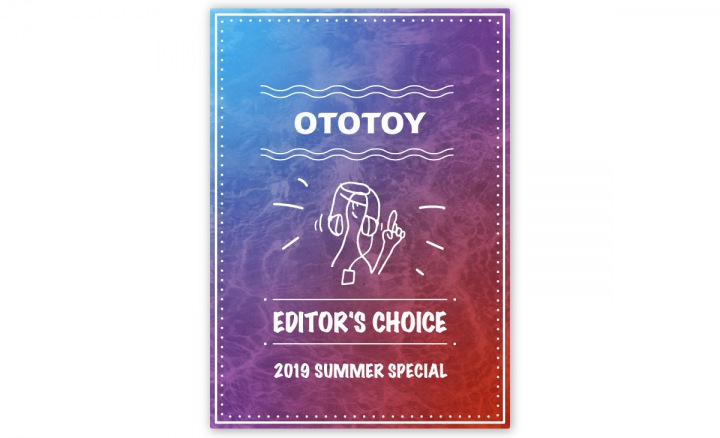 OTOTOY EDITOR'S CHOICE Vol.25 - SUMMER SPECIAL「DEATHRO編」
