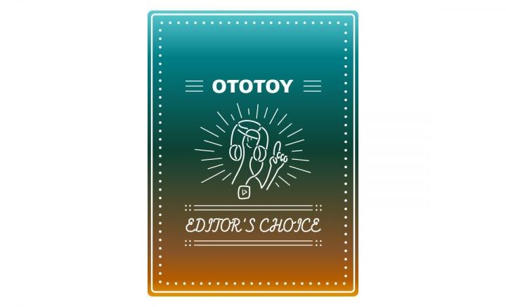 OTOTOY EDITOR'S CHOICE Vol.45 20年代の希望、ここにあります