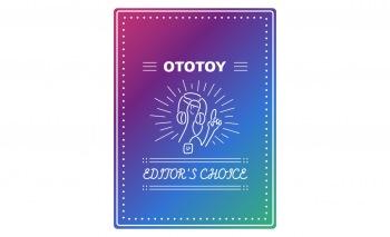 OTOTOY EDITOR'S CHOICE Vol.63 希望に満ち溢れた楽曲はここに