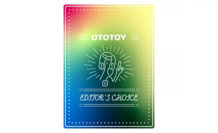 OTOTOY EDITOR'S CHOICE Vol.91 シンプルに最近よかった新譜&リイシュー