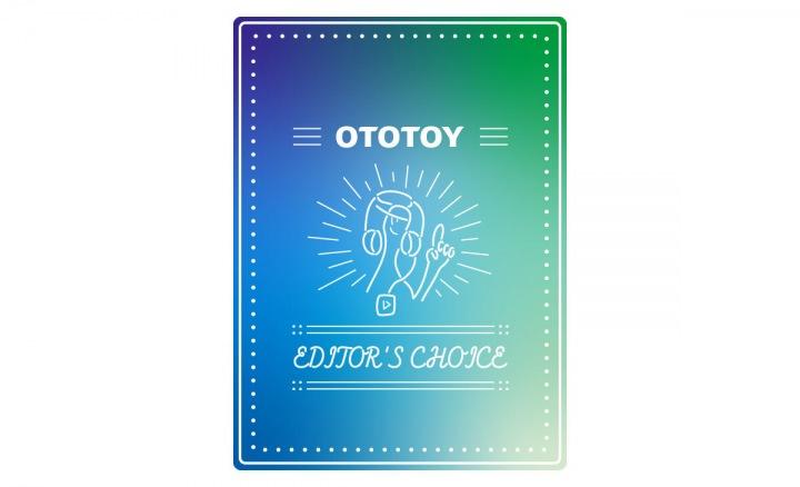 OTOTOY EDITOR'S CHOICE Vol.113 いまの気分でナイアガラ