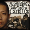 The Truth 11 「HEATBLUCE」