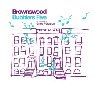 Gilles Peterson Presents Brownswood Bubblers Five