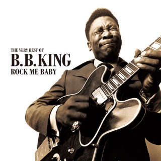 Rock Me Baby - The Very Best of B.B. King