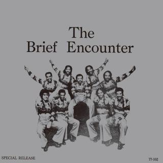 THE BRIEF ENCOUNTER