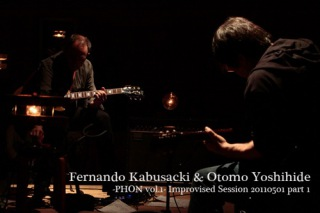 -PHON vol.1- Improvised Session 20110501 part1 (24bit/48kHz)
