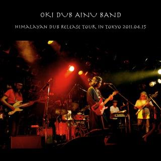 Himalayan Dub Release Tour in Tokyo 2011.04.15 (24bit/48kHz)