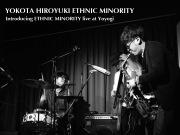 Introducing ETHNIC MINORITY  live at Yoyogi (DSD+mp3 ver.)