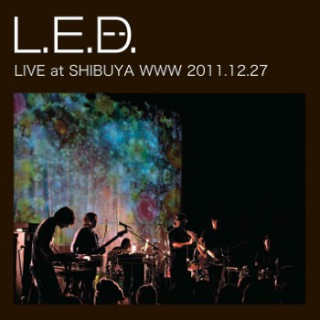 LIVE at SHIBUYA WWW 2011.12.27 (dsd+mp3)