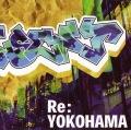 Re:YOKOHAMA