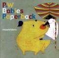 P.W Babies Paperback