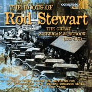 The Roots Of Rod Stewart - The Great American Songbook