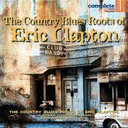 The Country Blues Roots Of ERIC CLAPTON