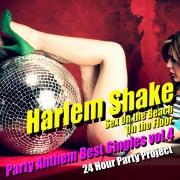 Harlem Shake - Party Anthem Best Singles vol.4