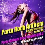 Party Rock Anthem - Party Anthem Best Singles vol.5
