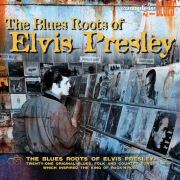 The Blues Roots Of ELVIS PRESLEY