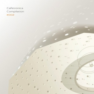 Cafetronica Compilation #002