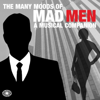 The Many Moods of Mad Men: A Musical Companion