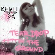 Teardrop Hittin' The Ground