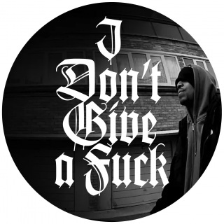 I DON'T GIVE A FUCK EP
