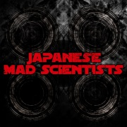 Japanese Mad Scientists