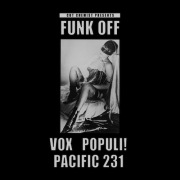 Cut Chemist Presents Funk OffーVox populi! And Pacific 231