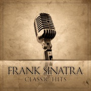 Frank Sinatra Classic Hits