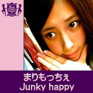Junky happy(HIGHSCHOOLSINGER.JP)