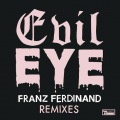Evil Eye Remixes