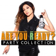 Are You Ready? PARTY COLLECTION Mixed by DJ RINA