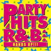 PARTY HITS R&B -HANDS UP!!!-
