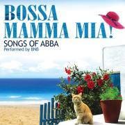 Bossa Mamma Mia (Songs of ABBA)