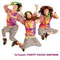 hi-Tunes PARTY YAVAY ANTHEM